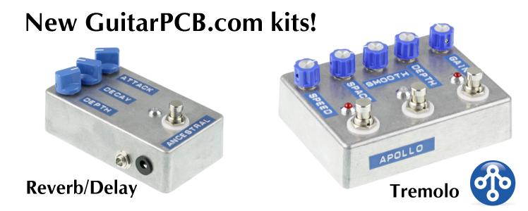 New GuitarPCB.com kits!
